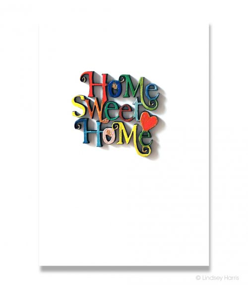"""Home Sweet Home"" 3D wooden greetings card. Each letter is hand painted in a different colour."